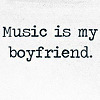 passing_through: music is my boyfriend