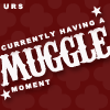 O Demanding One: Urs: Having A Muggle Moment