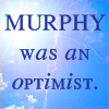 Comments: Murphy an optimist