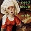 needsleep