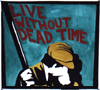 live without dead time!