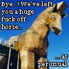 Big Fuck Off Horse