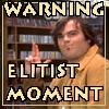 Elitist Bastard