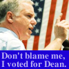 Voted for Dean