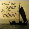 read the ocean by the cupful