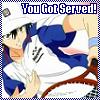 You got Served!