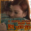W/O - don't know how to let you go