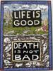 life=good