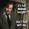 don't fuck, full moon