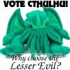 vote cthulhu!