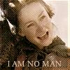 I am no man by katethegreat
