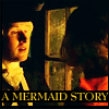 A Mermaid Story