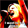 I want to be dido