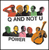 Q and not U cd cover