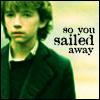 so you sailed away