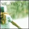 me yes me
