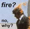 arthurfrdent: fire