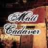 matt_cadaver userpic