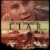 Jaded: beautiful liar