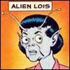 alien lois