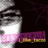i_like_tacos userpic