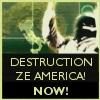 MOA//Destruction ze America!