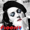 floosey