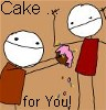 I'm not fluent in your dialect of crazy: cake ... for you!
