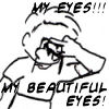 Angharad: My eyes!