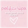 prolificwhisper- everyone <'s lauren!