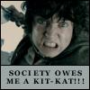 society owes me a kit-kat