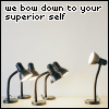 We bow down to your superior self
