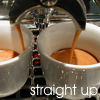 Espresso Straight Up