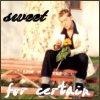 sweetforcertain userpic