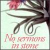 Vera: no sermons