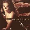 Tara Maclay: Willing Slave