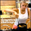 domestically challenged (Jessica)