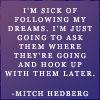 Mitch Hedburg Quote