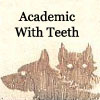 literate academic with teeth