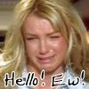 HELLO?! EW!