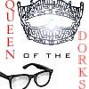 Ambassador of  Awesome: queen dork