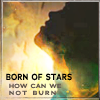seasonal, born of stars