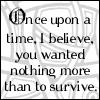 "Ender quote 3: ""Survive"""