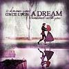 Once upon a dream by goodfaythe