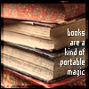 Books are a portable magic