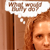 what would buffy do ~killmebecomeme