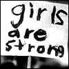 girls are strong