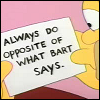 Simpsons - Do Opposite of What Bart Says