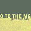 O to the MG