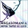 Mello - megalomania